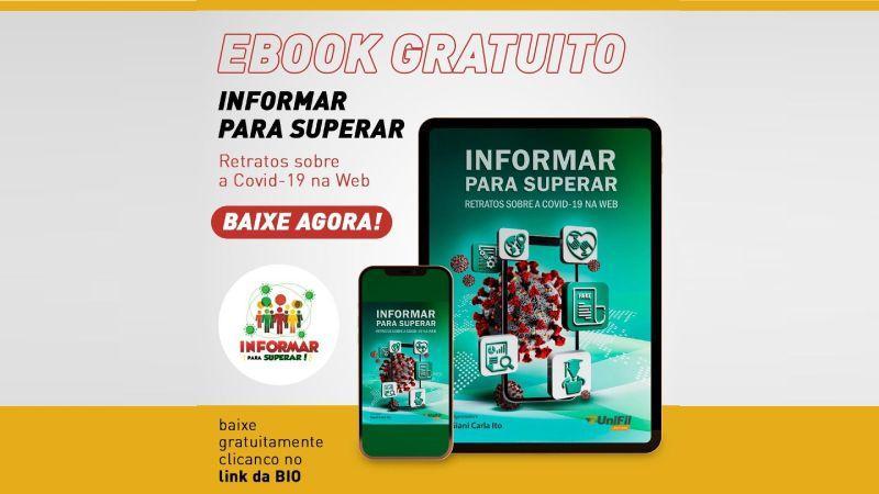 """Lançamento do ebook """"INFORMAR PARA SUPERAR RETRATOS SOBRE A COVID-19 NA WEB"""""""